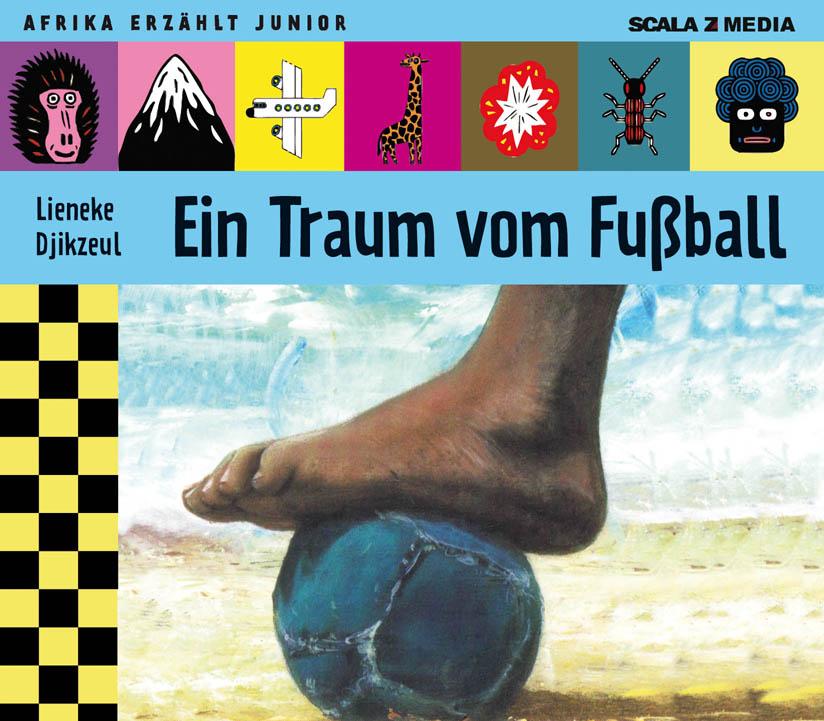 Ein Traum vom Fußball - Hörbuch