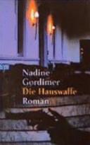 Nadine Gordimer Die Hauswaffe (c)  Fischer Verlag